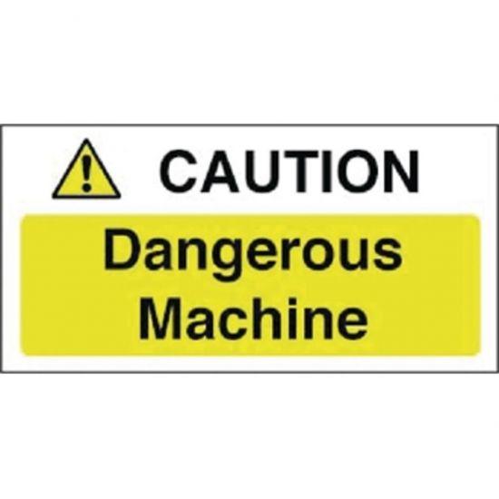 Caution Dangerous Machine Sign URO Y912