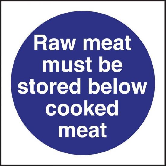 Vogue Raw Meat Must Be Stored Below Cooked Meat Sign URO L834