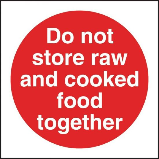 Vogue Do Not Store Raw And Cooked Food Together Sign URO L836
